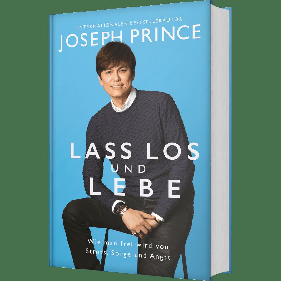 Joseph Prince – Lass los und lebe