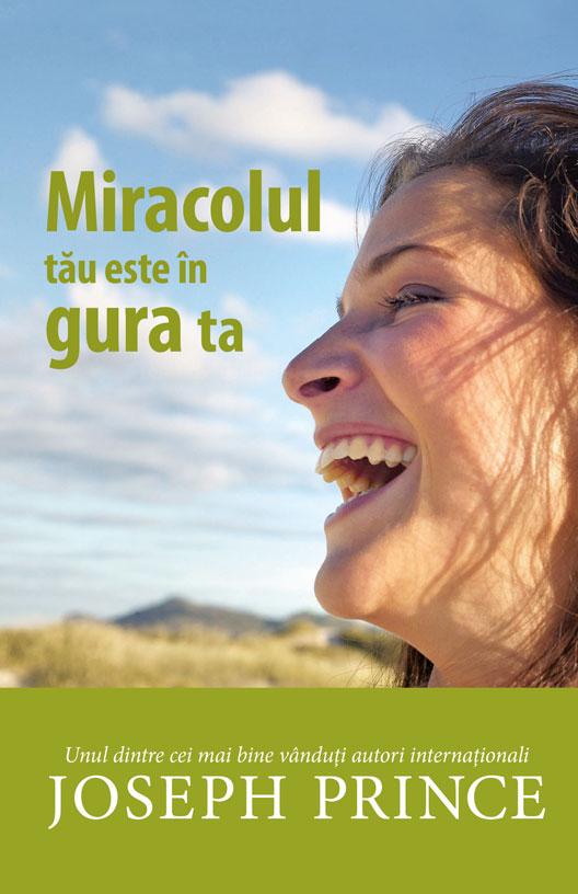 Joseph Prince – Miracolul tău este în gura ta