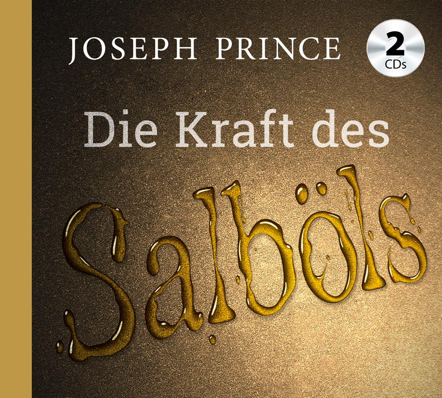 Joseph Prince – Die Kraft des Salböls (Audio-CD)