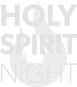 Holy Spirit Night